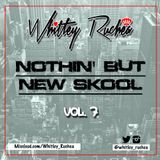 Nothin' But New Skool - Vol 7