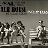 furkan kozanli Beach House Series 5-19.06.2011 @ Kas/Antalya