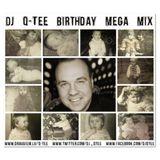 Dj Q-Tee - Birthday Mega Mix
