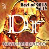 Deadite Radio - Vol 19 Best of 2018 (Mixcloud Dj Competition #BestOf2018)