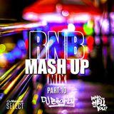 R&B Mash Up Part.10 // R&B, Hip Hop & U.K. // Instagram: djblighty