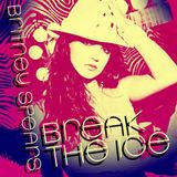 Britney Spears - Break The Ice (Razor N' Guido Instrumental) (Unreleased)