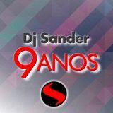 #176 DJ SANDER 9 ANOS -  Mês especial de aniversário