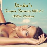 Dimkee's Summer Terrazza 2019 # 1 (Chillout/Deephouse)