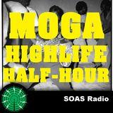 The MOGA Highlife Half-Hour 1