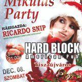 Ricardo Snip - Live @ Hard Block American Pub, Tiszaújváros (2012.12.08.)