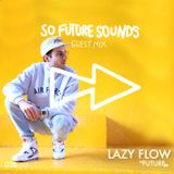 Exclusive mix for So Future Sounds on Foundation FM (Baile Funk/AfroTrap/AfroHouse/UKFunky/Soca)