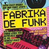 Fabrika De Funk - March 2014