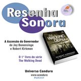 "Resenha Sonora do livro ""The Walking Dead"""