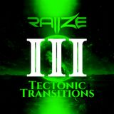 R Λ II Z Σ - TECTONIC TRANSITIONS   Part III - Riding The Solar Storms