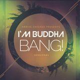 I'm Buddha: BANG! Volume #1.