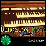 The Bungalow Road Jazz Show 1