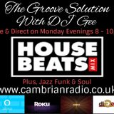 The Groove Solution #03 on www.cambrianradio.co.uk Oh Yes!