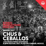 WEEK06 17 Chus & Ceballos Live From BPM Festival 2017