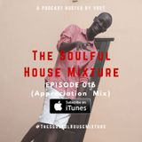 The Soulful House Mixture 016 (Appreciation Mix) Mixed By Vset