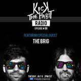 Kick The Habit Radio 08 feat. The Brig  (DI.FM, July 2014)