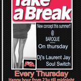 "A.S.C Dj LAURENT JAY @ ""Take a Break"" @ club ""BAROQUE"" Antwerp Part 1"