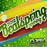 DJ FEN - BeatSpring 2012 - Opening