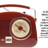 Programa Os Bastidores  Las mejores  Músicas del Brasil en Radio Monk sáb 23 dic 17