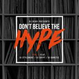DJ DENS pres. 'Don't Believe The Hype' - feat. DJ Stylewarz, DJ Crypt & DJ Danetic