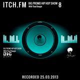 Thadboogie - BigPromo Hip Hop Show 8 - ITCH FM