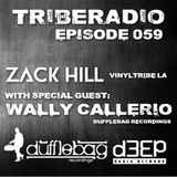 TribeRadio 059 - Zack Hill & Wally Callerio