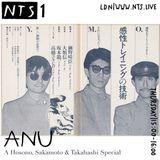 Anu (Hosono, Sakamoto & Takahashi Special) - 7th June 2018