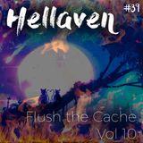 Hellaven - Flush the Caché Vol. 10