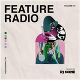 DJ Scene x Feature Radio Vol. 10 (Live)