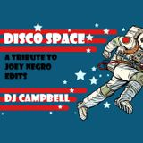 DISCO SPACE - A tribute to Joey Negro Edits