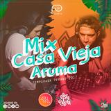 Mix Casa Vieja - Aruma (Temporada Verano 2017)
