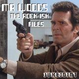 "Mr Woods "" The Rock'Ish Files :"
