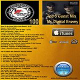 Podcast 100 Top 5 Guest Mix From MY DIGITAL ENEMY