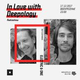 In Love with Deepology @ Megapolis 89,5 FM Moscow (17.12.2017)