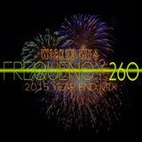 wicked wes - Frequency 260 (2015 Year End Mix)