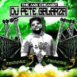 HIP HOP R&B SET 14 THE MIX CHEMIST DJ PETE GALARZA
