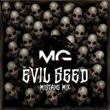 mistahG - the EVIL SEED