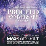 Proceed 8 Year Anniversary Mixtape