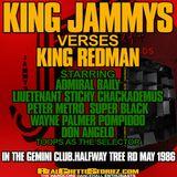 KING JAMMYS VS KING REDMAN@THE GEMINI CLUB MAY 1986