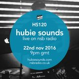 Hubie Sounds 120 - 22nd Nov 2016