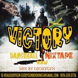 DJ OXYGEN PRESENTS VICTORY MIXTAPE (RAW)