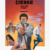 crease - inner city kingpin - vol-2- 2019
