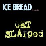 Get Slapped