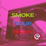 Smoke Your Brain (w/Triprain) 30-01-2019 on raptz.com