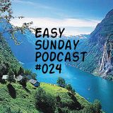 Easy Sunday Podcast #024 by Speedy GonZales