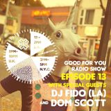 Good For You Records Radio Show - Domscott Deep House Sessions