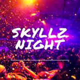 Skyllz Night