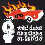 Wild Duke's Cantigas | episode 009