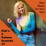 Fabs' Future Sounds Show 07