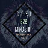 Doki B2B Mindship @Progressive Night  13.2.16 Private Party